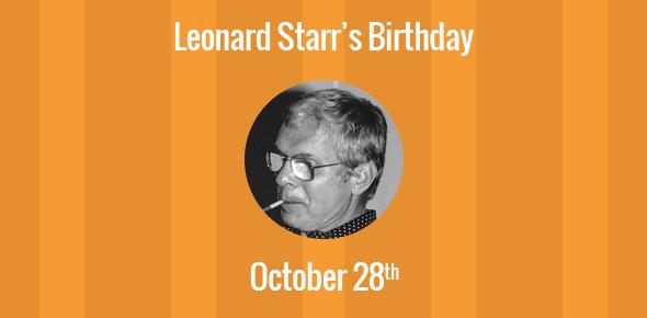 Leonard Starr Birthday - 28 October 1925