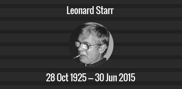 Leonard Starr Death Anniversary - 30 June 2015