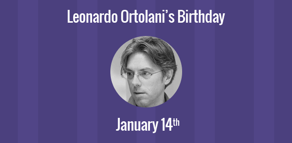 Leonardo Ortolani Birthday - 14 January 1967