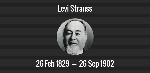 Levi Strauss Death Anniversary - 26 September 1902