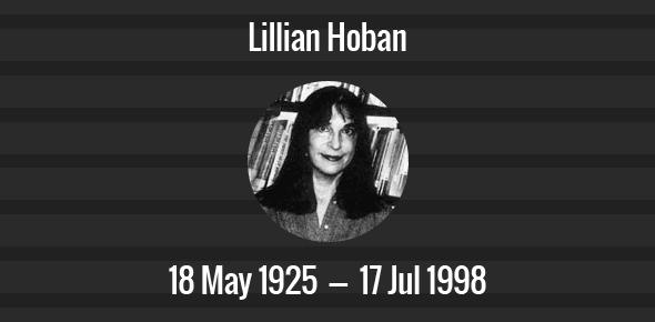 Lillian Hoban Death Anniversary - 17 July 1998