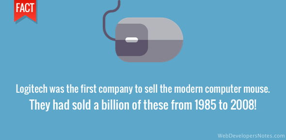 Logitech was the first company to sell the modern computer mouse