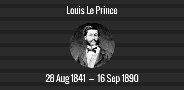 Louis Le Prince Death Anniversary - 16 September 1890