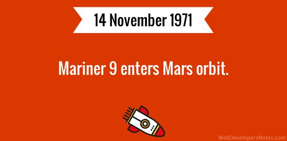Mariner 9 enters Mars orbit