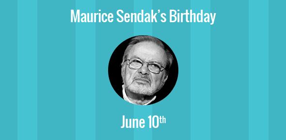 Maurice Sendak Birthday - 10 June 1928