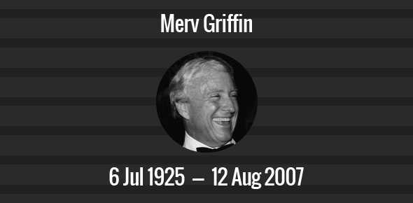 Merv Griffin Death Anniversary - 12 August 2007