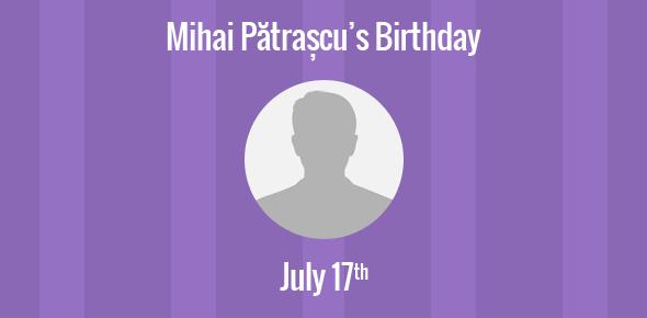 Mihai Pătrașcu Birthday - 17 July 1982