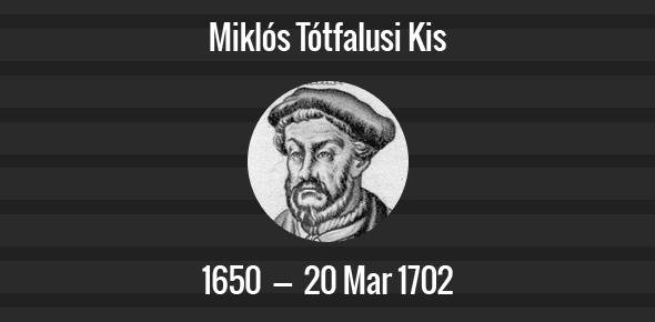 Miklós Tótfalusi Kis Death Anniversary - 20 March 1702