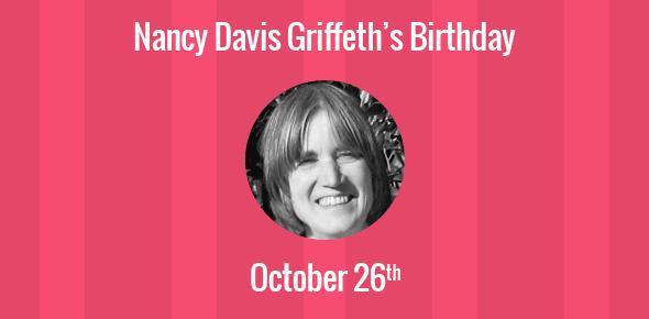 Nancy Davis Griffeth Birthday - 26 October 1945