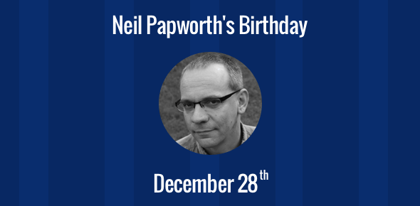 Neil Papworth birthday