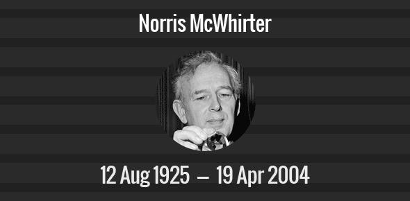 Norris McWhirter Death Anniversary - 19 April 2004