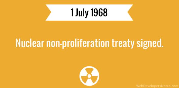 Nuclear non-proliferation treaty signed