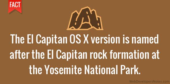 OS X El Capitan named after Yosemite National Park rock formation