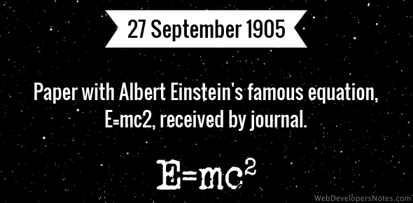 Paper with Albert Einstein's famous equation, E=mc2, received by journal.