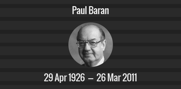 Paul Baran Death Anniversary - 26 March 2011