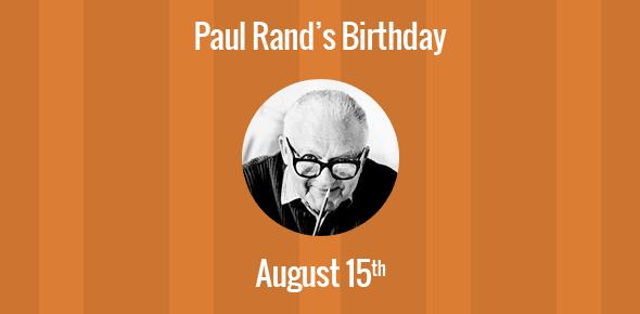 Paul Rand Birthday - 15 August 1914