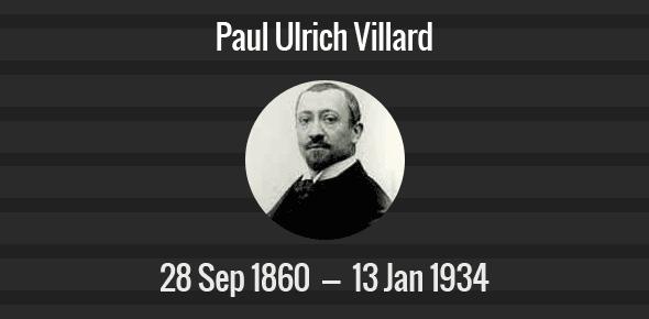 Paul Ulrich Villard Death Anniversary - 13 January 1934