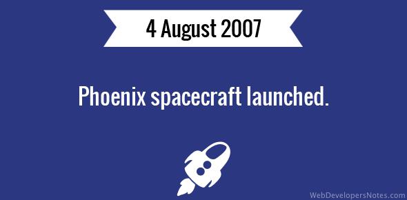 Phoenix spacecraft launched