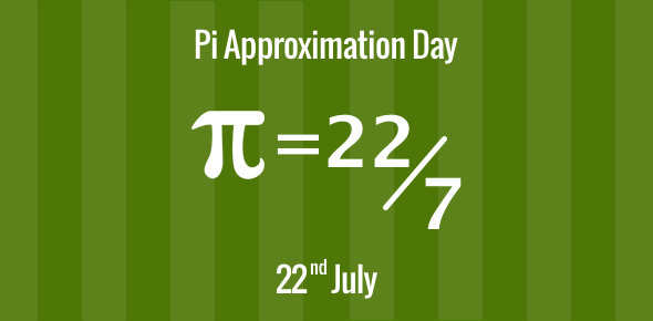 Pi Approximation Day - 22 July