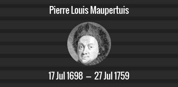 Pierre Louis Maupertuis Anniversary - 27 July 1759