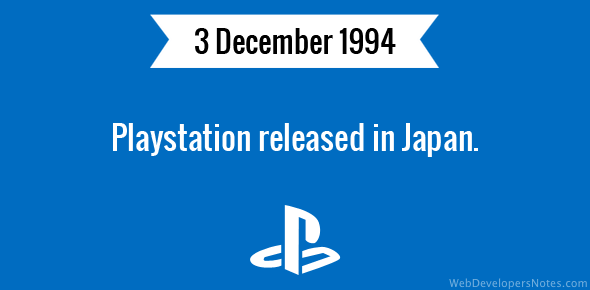 Playstation released in Japan.