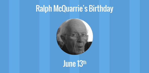 Ralph McQuarrie Birthday - 13 June 1929