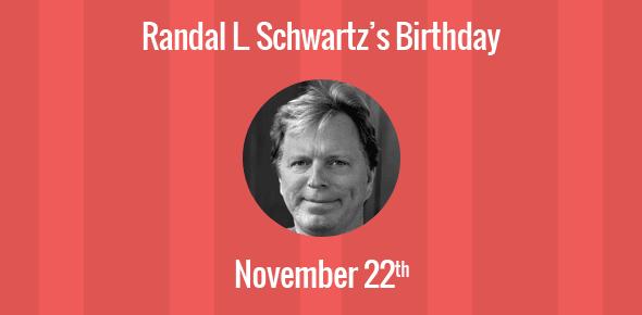Randal L. Schwartz Birthday - 22 November 1961
