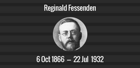 Reginald Fessenden Death Anniversary - 22 July 1932