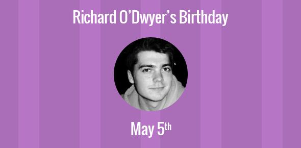 Richard O'Dwyer Birthday - 5 May 1988