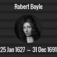 Robert Boyle Death Anniversary - 31 December 1691