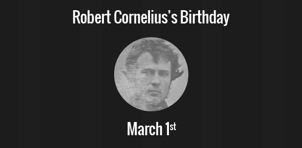 Robert Cornelius birthday