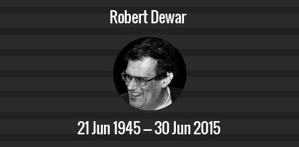 Robert Dewar Death Anniversary - 30 June 2015