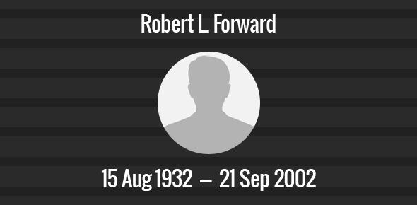 Robert L. Forward Death Anniversary - 21 September 2002
