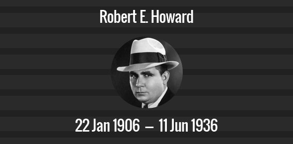Robert E. Howard Death Anniversary - 11 June 1936