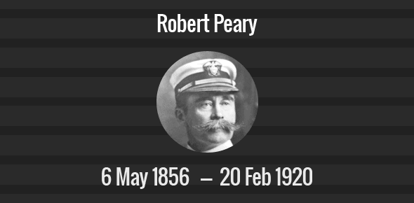 Robert Peary Death Anniversary - 20 February 1920