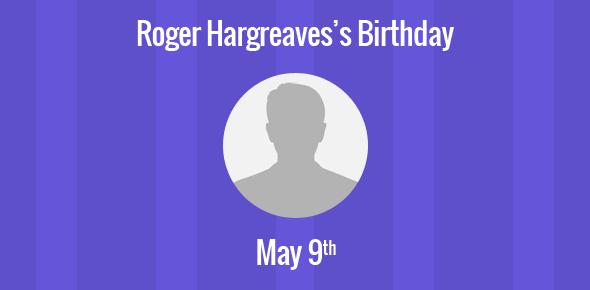 Roger Hargreaves Birthday - 9 May 1935