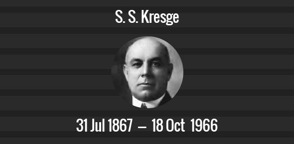 S. S. Kresge Death Anniversary - 18 October 1966