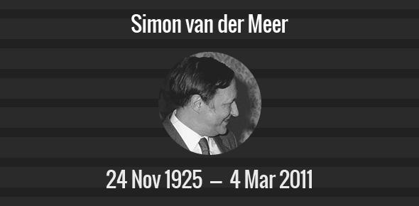 Simon van der Meer Death Anniversary - 4 March 2011