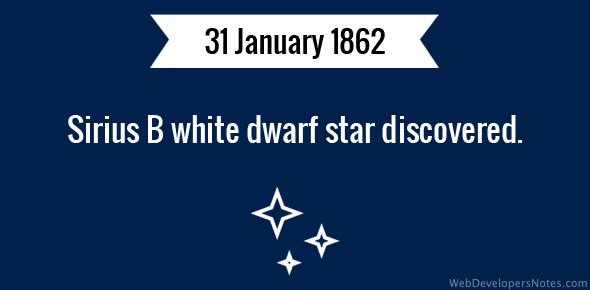 Sirius B white dwarf star discovered