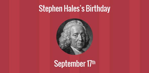 Stephen Hales Birthday - 17 September 1677