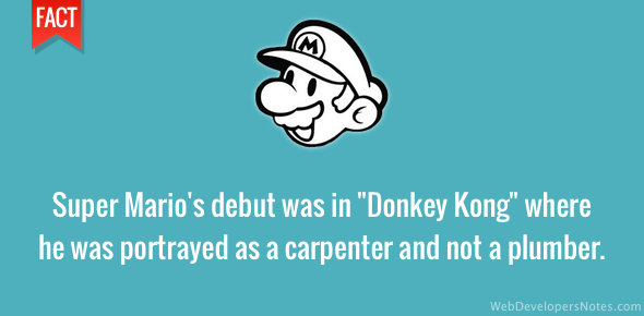Super Mario debuted in Donkey Kong