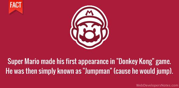 Super Mario was originally known as Jumpman