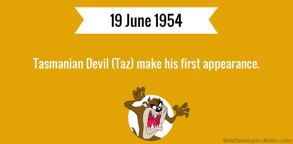Tasmanian Devil (Taz) make his first appearance.