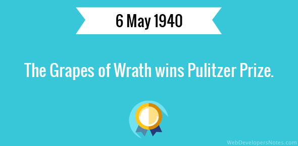 The Grapes of Wrath wins Pulitzer Prize