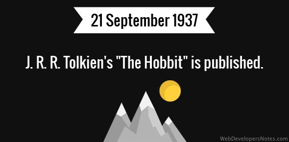 "J. R. R. Tolkien's ""The Hobbit"" is published."
