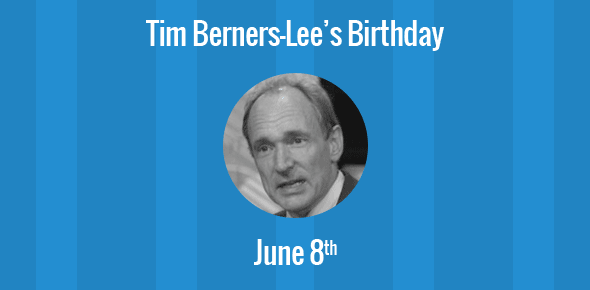Tim Berners-Lee Birthday - 8 June 1955