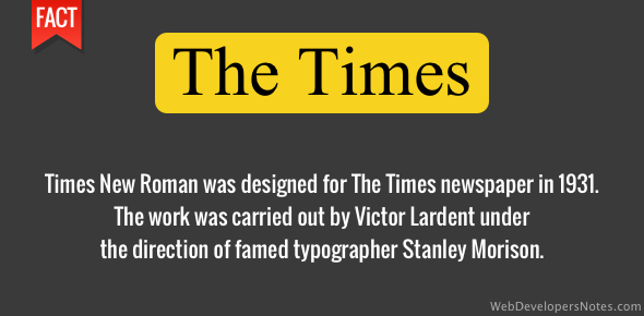 Times New Roman was designed in 1931
