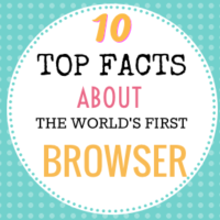 Top facts about the world's first web browser
