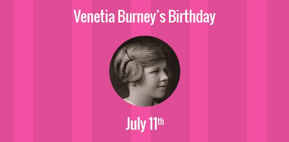 Venetia Burney Birthday - 11 July 1918