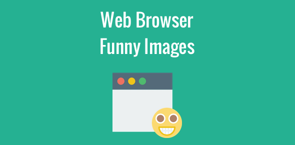 Web browser funny images and jokes